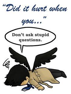 supernatural Castiel<-- it's funnier when read in his voice XD << it definitely is haha