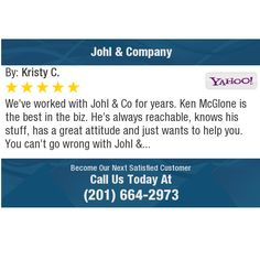 We've worked with Johl & Co for years. Ken McGlone is the best in the biz. He's always...