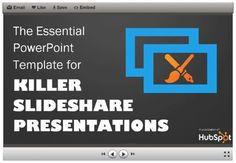 Download: The Essential PowerPoint Template for Killer SlideShare Presentations - HubSpot   #TheMarketingAutomationAlert