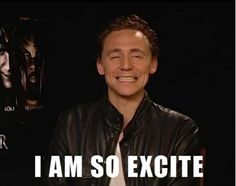 Pretty sure this is what my face looks like anytime I watch a Hiddleston movie/interview, hear an audio book read by him, when he tweets, or see a new picture of him.