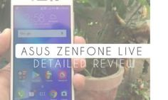 ASUS Zenfone Live Review : A Budget Phone that Beautify Live Videos