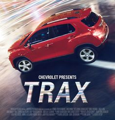 Coming soon to driveways: #Trax. Starring your new #Chevrolet Trax.