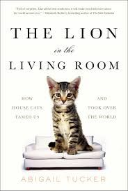 """Who says #Caturday can't last all week?  Learn more about your favorite pet with Abigail Tucker's """"Lion in the Living Room""""  #newreads"""