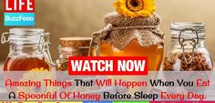 Amazing Health Improvements Will Happen Feel Better by Eating Spoonful Of Honey Before Sleep Daily http://homeremediestv.com/amazing-health-improvements-will-happen-feel-better-by-eating-spoonful-of-honey-before-sleep-daily/ #HealthCare #HomeRemedies #HealthTips #Remedies #NatureCures #Health #NaturalRemedies  http://HomeRemediesTV.com/Best-Supplements Best Natural & Organic Vitamins & Dietary Supplements: https://bit.ly/2lwR2Mx Best HAIR   Related Post  Home Remedies For Migraine  Headache…