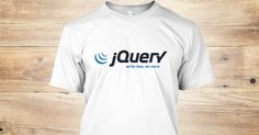 jQuery tshirt for more information please click the link below: http://teespring.com/jQueryT  #jquery #geek #programming #programmers #tshirt