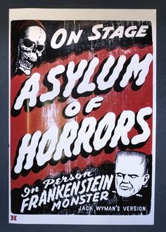 """Asylum of Horrors Poster (58"""" x 38"""" Large Poster) $300 - Hamilton Wood Type & Printing Museum  - This is soooooo Awesome. Love it!"""
