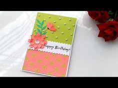 Beautiful Handmade Birthday Card Idea Diy Greeting Cards For Birthday Youtube Card Making Birthday Diy Greeting Cards For Birthday Birthday Cards Diy