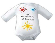 """""""ICH KLECKERE NICHT, ICH DEKORIERE!"""" steht auf dem coolen Baby-Body, 100%…"""