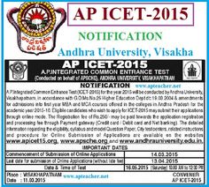 AP ICET-2015 Notification, Timetable, MCA,MBA Admissions,  AP ICET-2015 Notification, Timetable, MCA,MBA Admissions,Important Dates, Apply Online, Registration Fee, AP ICET-2015 Notification has been issued by the Andhra University Visakhapatnam on behalf of Andhra Pradesh State Council of Higher Education (APSCHE)