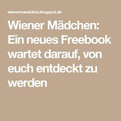 Wiener Mädchen: Ein neues Freebook wartet darauf, von euch entdeckt zu werden