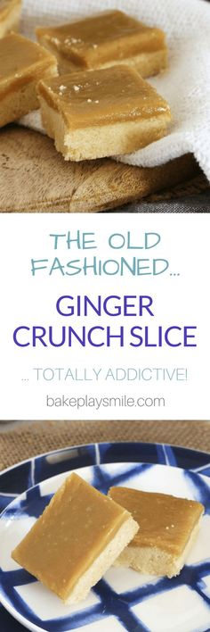 The best GINGER CRUNCH SLICE recipe ever! Buttery shortbread base with a delicious ginger icing. Köstliche Desserts, Delicious Desserts, Dessert Recipes, Yummy Food, Bar Recipes, Recipies, Yummy Eats, Sweet Desserts, Veggie Recipes