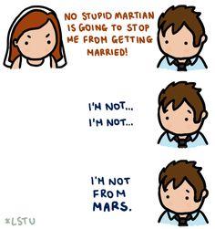 Hes not from MARS. by LetsSaveTheUniverse.deviantart.com on @deviantART