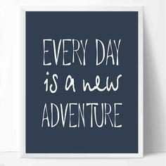 Every day is a new adventure poster Marine от Kid Decor, Wall Decor, Anchor Bathroom, Wall Art Prints, Poster Prints, New Adventures, Printable Wall Art, Nautical, Walls