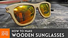 How to make wooden sunglasses with common woodworking tools!
