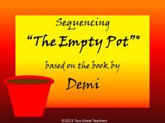 """Sequencing """"The Empty Pot"""" from Two Great Teachers"""