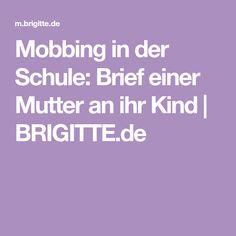 Mobbing in der Schule: Brief einer Mutter an ihr Kind | BRIGITTE.de