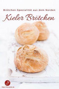 Brot-Rezepte, Brötchen Rezepte: Rezept für Kieler - eine Brötchen-Spezialität aus Schleswig-Holstein. Warum wir nicht Kieler Semmeln nennen und wie man sie back, zeig ich auf dem Blog. #brot #brötchen #rezept