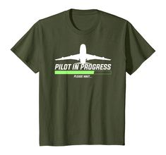 Check this Pilot In Progress, Please Wait Funny Aviation Pilot T-Shirt . Hight quality products with perfect design is available in a spectrum of colors and sizes, and many different types of shirts! Aviation Technology, Aviation Humor, Airplane Mechanic, Pilot T Shirt, Private Pilot, Types Of Shirts, Best Gifts, Funny, Mens Tops