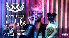 Matteo - Andale