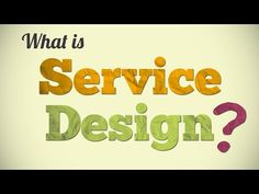 What is Service Design? - YouTube