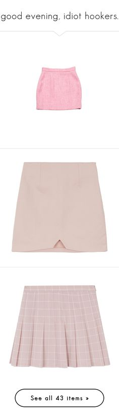 """""""good evening, idiot hookers."""" by kassidyjo ❤ liked on Polyvore featuring skirts, bottoms, pink, saias, pink skirt, zip back skirt, pink tweed skirt, tweed skirt, back zipper skirt and mini skirts"""