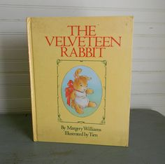 "Vintage Childrens Book ""The Velveteen Rabbit"" Illustrated by Tien"