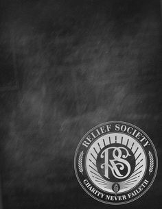 Relief Society Chalkboard Poster Template - use to create an awesome sign or invitation!