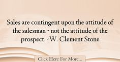 W. Clement Stone Quotes About Attitude - 4733