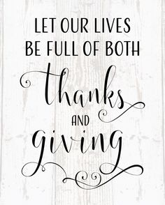 Let Our Lives Be Full of Thanks and Giving Wood Sign or Canvas Wall Decor…