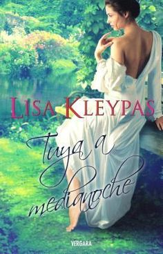 Buy Tuya a medianoche (Serie Hathaways by Lisa Kleypas and Read this Book on Kobo's Free Apps. Discover Kobo's Vast Collection of Ebooks and Audiobooks Today - Over 4 Million Titles! Lisa Kleypas Books, Books Online, Book Lovers, My Books, Literature, Spanish, Novels, Fiction, This Book