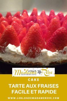 Une tarte gourmande aux fraises facile et rapide à réaliser, sans cuisson, à base de spéculoos et de Chantilly au mascarpone.  #tarte#fraises#chantilly#mascarpone#speculoos#cake#leblogdemadamerêve#