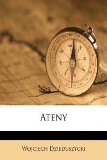 Ateny (Czech Edition) , 978-1179486048, Wojciech Dzieduszycki, Nabu Press