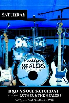 Join us for R&B 'N Soul Saturday featuring Luther & The Healers!