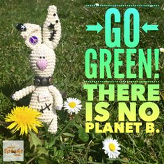 Go Green! There is no Planet B. Happy Wishes, Wish Quotes, Go Green, Tree Branches, Rabbit, Art Pieces, Crochet, Mini, How To Make