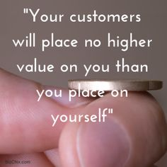 Your customers will place no higher value on you than you place on yourself from Episode 97: Zee Worstell, founder and CEO of AccelerateHER - BizChix.com