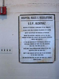 Hospital rules for inmates that were sent to Alcatraz (1934-1963).