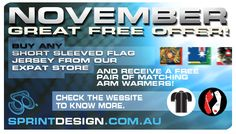 Would you like a great offer?   November is time to get a free pair of arm warmers! Just buy a short sleeved flag jersey from our expat store.    http://www.sprintdesign.com.au/expat-clothing.html#axzz2BPB6jmN4