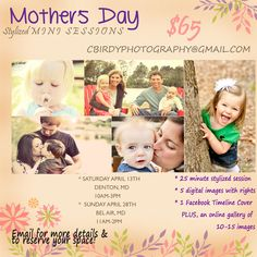 Mother's Day Mini Sessions! For your mom, daughter, sister, wife, or...YOURSELF!
