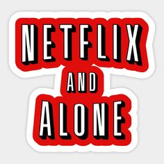 Shop Netflix And Alone T-Shirt netflix stickers designed by dumbshirts as well as other netflix merchandise at TeePublic. Brand Stickers, Meme Stickers, Phone Stickers, Diy Stickers, Printable Stickers, Iphone Background Wallpaper, Aesthetic Iphone Wallpaper, Vsco, Bubble Stickers