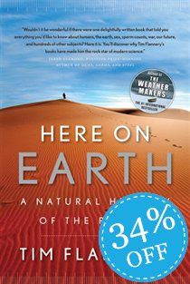 Here on Earth, by Tim Flannery. this book blows my mind True Relationship, Here On Earth, Do You Really, Natural History, Planets, This Book, How To Remove, Science, Books