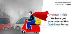 Worried about getting your items delivered this Odd Even Period? Avail same day delivery services with Meratask across Delhi NCR. Call 9717999666 or message us to know more. Same Day Delivery Service, Delhi Ncr, You Got This, Period, Its Ok