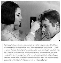 Richard Burton about Elizabeth