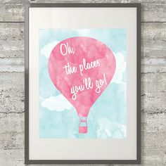 Oh The Places Youll Go Printable Dr Suess Poster by AllMyHeartArt, $5.00