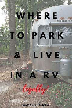 Where to Park and Live in a RV– legally! | a small life | Bloglovin' …
