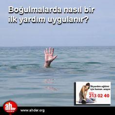Boğulmalarda nasıl bir ilk yardım uygulanır?  http://www.ahder.org/bogulmalarda-nasil-bir-ilk-yardim-uygulanir