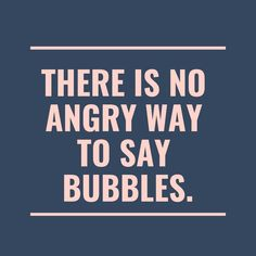 Bubbles in the bath Bubbles in the bed Bubbles doing math Bubbles in my head🤪🤣🤣 Happy Quotes, Great Quotes, Quotes To Live By, Love Quotes, Funny Quotes, Quotes Quotes, Motivational Thoughts, Inspirational Quotes, Bath Quotes