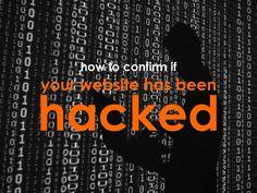 How to confirm if your website has been hacked: https://crankedseo.com/confirm-website-hacked/