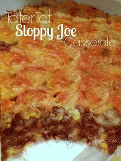 Tatar tot sloppy Joe casserole.