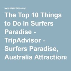 The Top 10 Things to Do in Surfers Paradise - TripAdvisor - Surfers Paradise, Australia Attractions Australia Day, Australia Travel, Surfers Paradise Australia, Bloor Homes, Gold Coast Queensland, Australian News, Stuff To Do, Things To Do, Paradise Travel