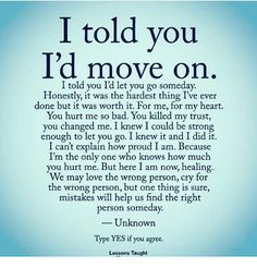 I've moved on from many relationships not just dating ones. So hard but so healthy. I Trust You Quotes, You Hurt Me Quotes, Letting You Go Quotes, Im Done Quotes, Strong Quotes Hard Times, Trust Yourself Quotes, Over You Quotes, Mad Quotes, Worth Quotes